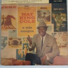 Discos de vinilo: NAT KING COLE A MIS AMIGOS. Lote 56843101