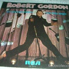 Disques de vinyle: ROBERT GORDON - IT'S ONLY MAKE BELIEVE / ROCK BILLY BOOGIE - SINGLE .. Lote 56845719