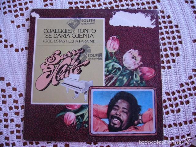 BARRY WHITE CUALQUIER TONTO SE DARÍA CUENTA EP 1979 (Música - Discos de Vinilo - EPs - Funk, Soul y Black Music)