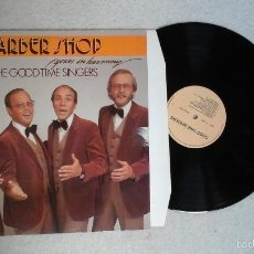 Discos de vinilo: THE GOOD TIME SINGERS ?– BARBER SHOP - YOURS IN HARMONY LP GTSLP 001 JAZZ VOCAL. Lote 56854900