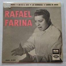 Discos de vinilo: RAFAEL FARINA - VINO AMARGO / AY, HERMANITA / ASI ES EL ARTE / SOMBRA DE AMARA (EP 1958). Lote 56871057