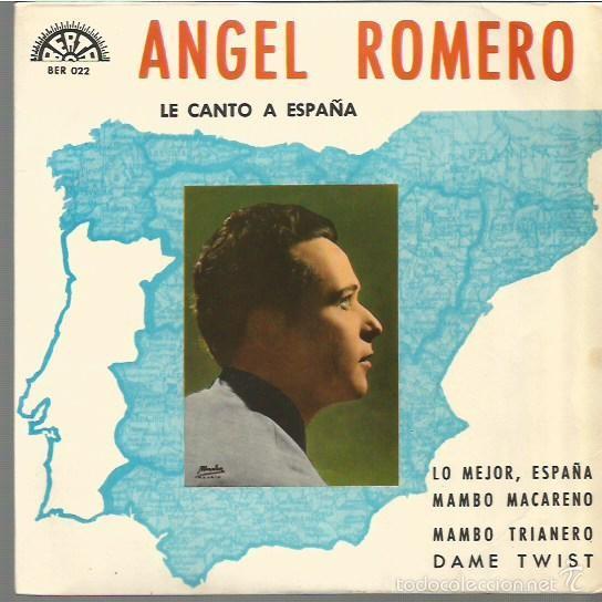 ANGEL ROMERO EP SELLO BERTA AÑO 1966 EDITADO EN ESPAÑA (Música - Discos de Vinilo - EPs - Flamenco, Canción española y Cuplé)