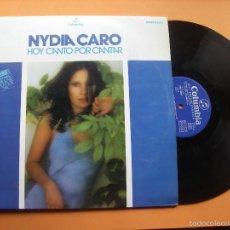 Discos de vinilo: NYDIA CARO - HOY CANTO POR CANTAR(1º PREMIO FESTIVAL DE LA OTI-74) LP COLUMBIA. Lote 56906524