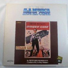 Discos de vinilo: LP HISTORIA DE LA MUSICA EN EL CINE Nº 36 CITIZEN KANE (CIUDADANO KANE) ORSON WELLES.BSO. B.HERRMANN. Lote 56912086