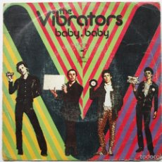 Discos de vinilo: THE VIBRATORS- BABY, BABY- SPANISH SINGLE 1977- ONLY SPANISH COVER.. Lote 56917018
