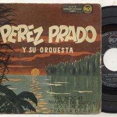 Discos de vinilo: PEREZ PRADO / TAL NOCHE / EP 45 RPM / RCA 1958. Lote 56917095