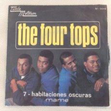 Discos de vinilo: SINGLE THE FOUR TOPS - TAMLA MOTOWN ESPAÑA 1967. Lote 56917862