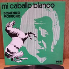 Discos de vinilo: DOMENICO MODUGNO. MI CABALLO BLANCO. LP / RCA-VICTOR - 1974 / RARO Y DIFÍCIL / LUJO. ****/****. Lote 56919691