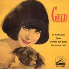 Discos de vinilo: GELU, EP, ET MAINTENANT + 3, AÑO 1962. Lote 56923531