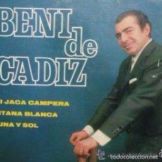 Dischi in vinile: BENI DE CADIZ - MI JACA CAMPERA /GITANA BLANCA /LUNA Y SOL **** EP BELTER DE 1968 ,RF-767. Lote 56930969