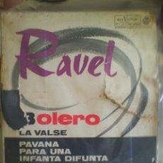 Discos de vinilo: DISCO DE VINILO RAVEL: BOLERO / LA VALSE / PAVANA PARA UNA INFANTA (EDICIÓN ESPAÑOLA, 1964). Lote 56943838