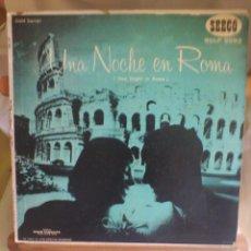 Discos de vinilo: DISCO DE VINILO ONE NIGHT IN ROME/ UNA NOCHE EN ROMA (PRINTED IN USA. SIN FECHA). Lote 56944223