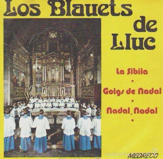 ELS BLAVETS DE LLUC - LA SIBILA - GOIG DE NADAL - PALMA DE MALLORCA, 1973 (Música - Discos de Vinilo - EPs - Otros estilos)