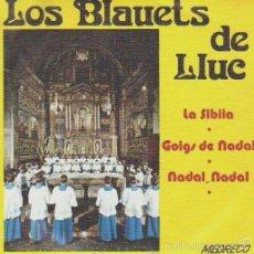 Discos de vinilo: ELS BLAVETS DE LLUC - LA SIBILA - GOIG DE NADAL - PALMA DE MALLORCA, 1973. Lote 56947993