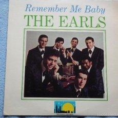 Discos de vinilo: THE EARLS,REMEMBER ME BABY EDICION USA DEL 77. Lote 56955517