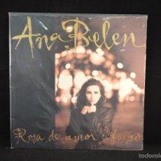 Discos de vinilo: ANA BELEN - ROSA DE AMOR Y FUEGO - LP. Lote 56958474
