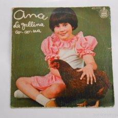 Discos de vinilo: ANA - LA GALLINA CO-CO-UA. SINGLE. TDKDS6. Lote 56958896