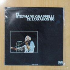 Discos de vinilo: STEPHANE GRAPPELLI - EL STEPHANE GRAPPELLI DE LOS AOS 80 - LP. Lote 56966028