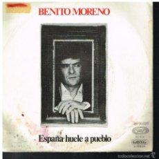Discos de vinilo: BENITO MORENO - ESPAÑA HUELE A PUEBLO / SEVILLANO - SINGLE 1975. Lote 56966378