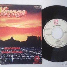 Discos de vinilo: VOYAGE - SOUVENIRS + GOLDEN ELDORADO SINGLE VINILO 1978. Lote 56966687