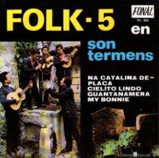 "Discos de vinilo: FOLK 5 - EP VINILO 7"" - EDITADO EN ESPAÑA - NA CATALINA DE PLAÇA + 3 - FONAL 1967. Lote 56977687"