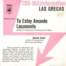 """Discos de vinilo: LAS GRECAS - SINGLE PROMO 7"""" - EDITADO EN ALEMANIA - TE ESTOY AMANDO LOCAMENTE + 1 - CBS - AÑO 1974. Lote 56977747"""