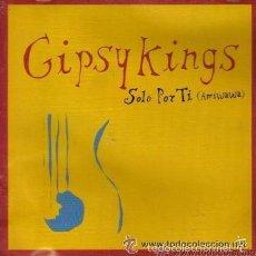 Discos de vinilo: GIPSY KINGS – SOLO POR TI (AMIWAWA) - MAXI-SINGLE NETHERLANDS 1997 . Lote 56981906