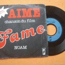 Discos de vinilo: NOAM AIME CHANSON DU FILM FAME SINGLE 1980 VERSION FRANCAIS . Lote 56982076