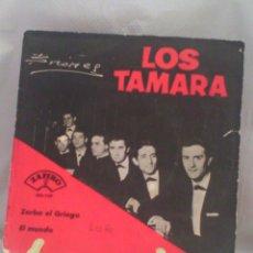 Discos de vinilo: SINGLE 7 LOS TAMARA - ZORBA EL GRIEGO - EL MUNDO. Lote 56982585