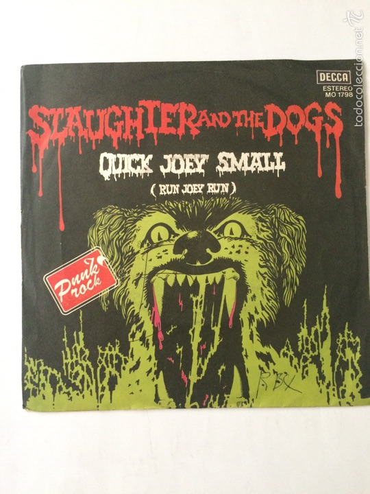 SLAUGHTER AND THE DOGS-QUICK JOEY SMALL-SPAIN-RARO SINGLE (Música - Discos - Singles Vinilo - Punk - Hard Core)