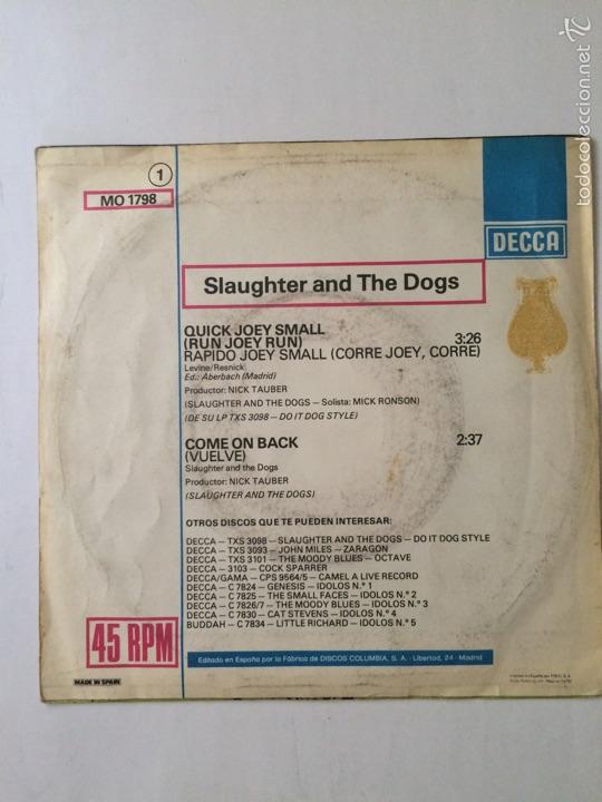 Discos de vinilo: SLAUGHTER AND THE DOGS-QUICK JOEY SMALL-SPAIN-RARO SINGLE - Foto 2 - 56988069