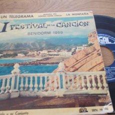 Discos de vinilo: I FESTIVAL DE LA CANCION ESPAÑOLA 1959 JOSÉ GUARDIOLA,UN TELEGRAMA,LA MONTAÑA,ALGUNA VEZ,. Lote 56992181