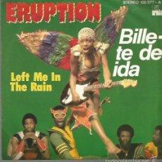 Dischi in vinile: ERUPTION SINGLE SELLO ARIOLA EDITADO EN ESPAÑA AÑO 1978. Lote 57010248
