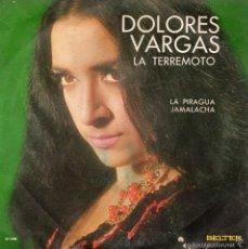 Discos de vinilo: DOLORES VARGAS - LA TERREMOTO -, SG, LA PIRAGUA + 1, AÑO 1970. Lote 57023143