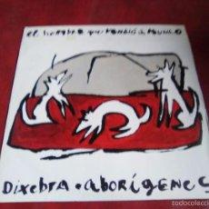 Discos de vinilo: DIXEBRA EL HOMBRE QUE VENDIO EL MUNDO ABORIGENES HERTZAINAK, RADIKAL HARD CORE, TIJUANA IN BLUE,. Lote 57029614