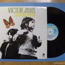 Discos de vinilo: VÍCTOR JARA: LA POBLACIÓN (FONOMUSIC, 1986) VINILO LP ¡ORIGINAL!. Lote 57033646