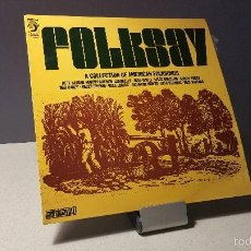 Discos de vinilo: FOLKSAY A COLLECTION OF AMERICAN FOLKSONGS RECOPILATORIO LP. Lote 57034408