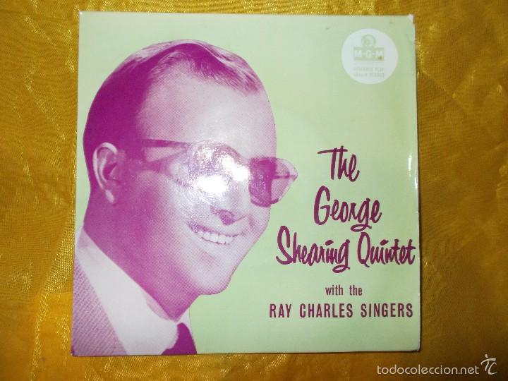 THE GEORGE SHEARING QUINTET WITH THE RAY CHARLES SINGERS. EP. MGM EDICION INGLESA. IMPECABLE (Música - Discos de Vinilo - EPs - Jazz, Jazz-Rock, Blues y R&B)