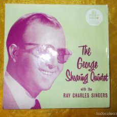 Discos de vinilo: THE GEORGE SHEARING QUINTET WITH THE RAY CHARLES SINGERS. EP. MGM EDICION INGLESA. IMPECABLE. Lote 57046605