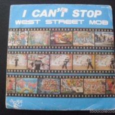 Discos de vinilo: WEST STREET MOB. I CAN'T STOP, BOOGIE FREAK. SINGLE 1984.. Lote 57046802
