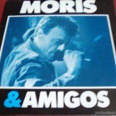 Discos de vinilo: MORIS & AMIGOS EN DIRECTO LITTO NEBBIA PAPPO BLUES ANTONIO BIRABENT CLAUDIO GABIS MANAL TOPO, OBUS,. Lote 57047942