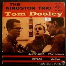 Discos de vinilo: THE KINGSTON TRIO (EP. 1959) TOM DOOLEY / COPLAS / SANTY ANNO /BANUA - CAPITOL. Lote 57049847