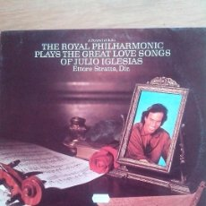 Discos de vinilo: ROYAL PHILARMONIC PLAYS GREAT SONGS OF JULIO IGLESIAS. DIRECTOR ETTORE STRATTA. . Lote 57055802