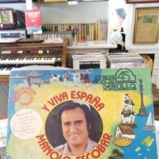 Discos de vinilo: MANOLO ESCOBAR - Y VIVA ESPAÑA . Lote 57056962