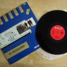 Discos de vinilo: PISTONES - EL PISTOLERO - MAXI VINILO ORIGINAL PRIMERA EDICION MR ARIOLA 1983. Lote 57059752