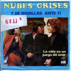 Discos de vinil: NUBES GRISES / Y DE RODILLAS ANTE TI / LA VIUDA ES UN JUEGO DE AZAR (SINGLE 1978). Lote 57060757
