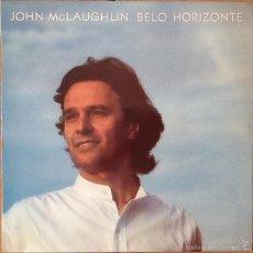 Discos de vinilo: JOHN MCLAUGHLIN : BELO HORIZONTE [ESP 1981] LP. Lote 57061322