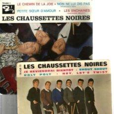 Discos de vinilo: LOTE DE 4 EP´S DE LES CHAUSSETTES NOIRES ( USADOS, EDICION ORIGINAL FRANCIA ). Lote 57070982