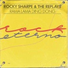 Discos de vinilo: ROCKY SHARPE & THE REPLAYS-RAMA LAMA DING DONG + CUANDO LAS COSAS VAN MAL SINGLE VINILO 1978. Lote 57083055