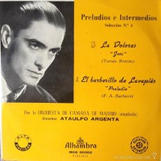 Discos de vinilo: ATAÚLFO ARGENTA - PRELUDIOS E INTERMEDIOS. SELECCION Nº4 . SINGLE . 1962 ALHAMBRA . Lote 57084366